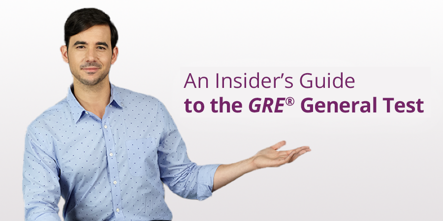 Man standing in front of gray background with superimposed text, 'An Insider's Guide to the GRE® General Test'