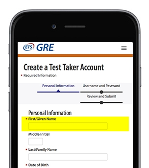 A screenshot of ETS GRE Create a Test Taker Account page - with the section 'First/ Given Name' highlighted
