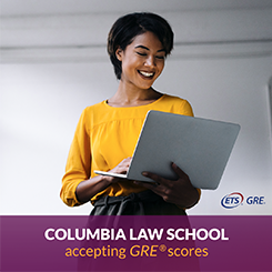Columbia Law School accepting GRE® scores